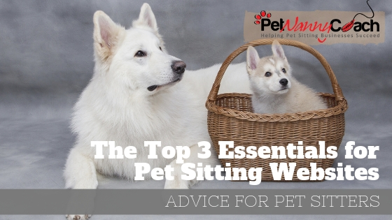 The-Top-3-Essentials-for-Pet-Sitting-Websites