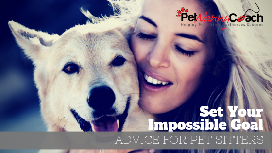 goal for your pet sitting business
