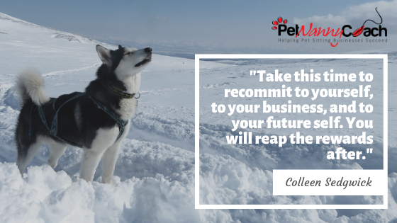 QUOTE - What to do when you lose motivation with your pet sitting business
