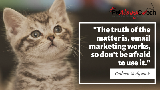 QUOTE - Email Marketing Ideas for Your Pet Sitting Business