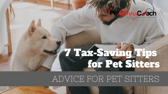 7 Tax-Saving Tips for Pet Sitters